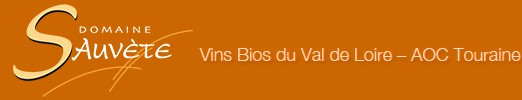 Vins Bios du Val de Loire – AOC Touraine – Domaine Sauvète